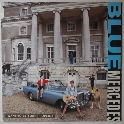 """Blue Mercedes - I want to be your property - 12"""""""