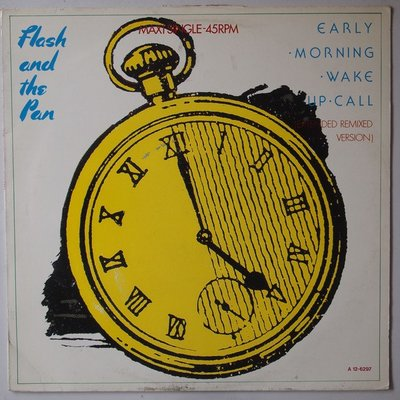 """Flash And The Pan - Early morning wake up call - 12"""""""
