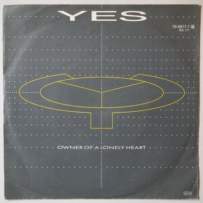 Yes - Owner of a lonely heart - Single