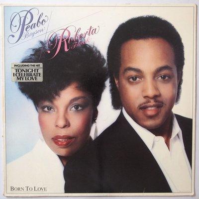 Peabo Bryson & Roberta Flack - Born to love - LP