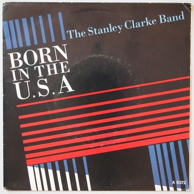 Stanley Clarke Band, The - Born in the USA - Single