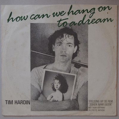 Tim Hardin - How can we hang on to a dream - Single