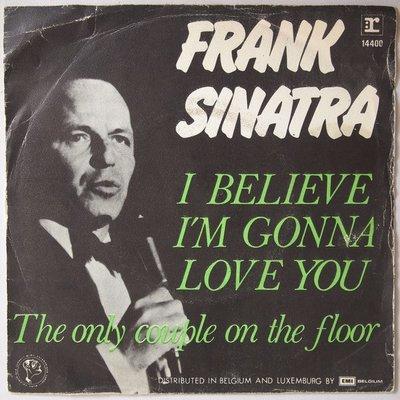 Frank Sinatra - I believe I'm gonna love you - Single