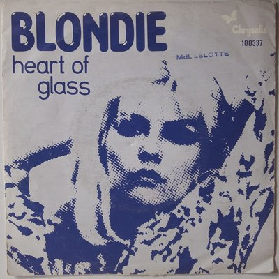 Blondie  - Heart of glass - Single