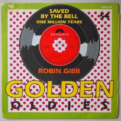 Robin Gibb - Saved by the bell - Single