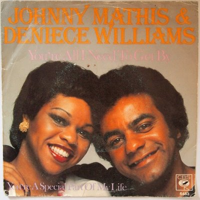 Johnny Mathis & Deniece Williams - You're all I need to get by - Single