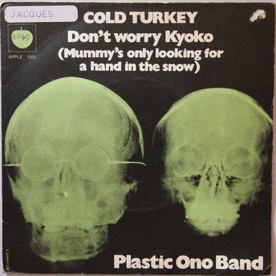 Plastic Ono Band - Cold turkey - Single