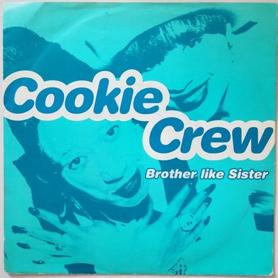 Cookie Crew - Brother like sister - Single