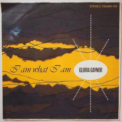 Gloria Gaynor - I am what I am - Single