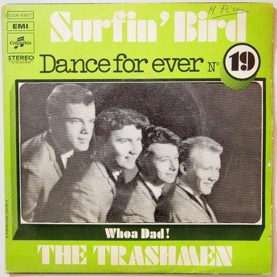 Trashmen, The - Surfin' bird - Single