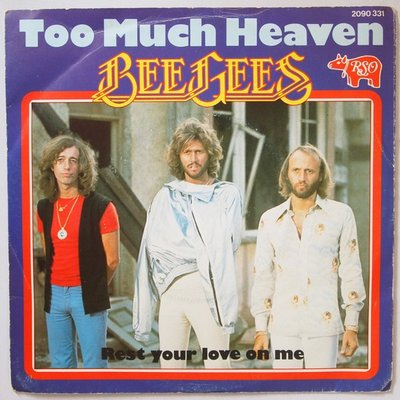 Bee Gees - Too much heaven - Single