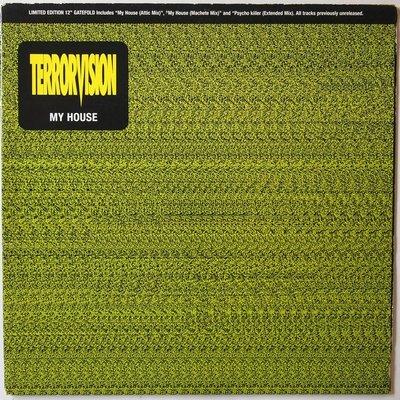 "Terrorvision - My house - 12"""