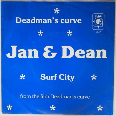 Jan & Dean - Surf City / Deadman's curve - Single