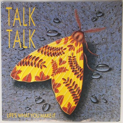 Talk Talk - Life's what you make it - Single