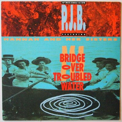 """P.J.B. featuring Hannah and her Sisters - Bridge over troubled water - 12"""""""
