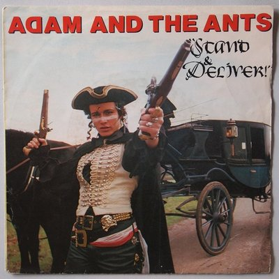Adam and The Ants - Stand & deliver - Single