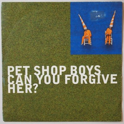 Pet Shop Boys - Can you forgive her? - Single