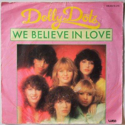 Dolly Dots - We believe in love - Single