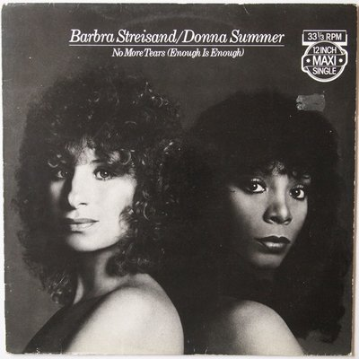 """Barbra Streisand & Donna Summer - No more tears (Enough is enough) - 12"""""""