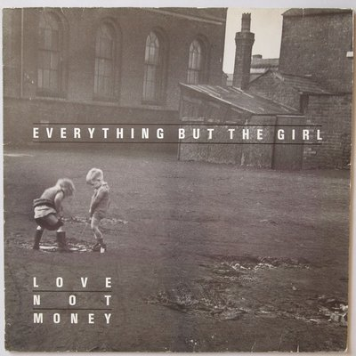 Everything But The Girl - Love not money - LP