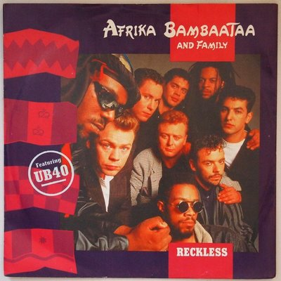 Afrika Bambaataa + Family featuring UB40 - Reckless - Single