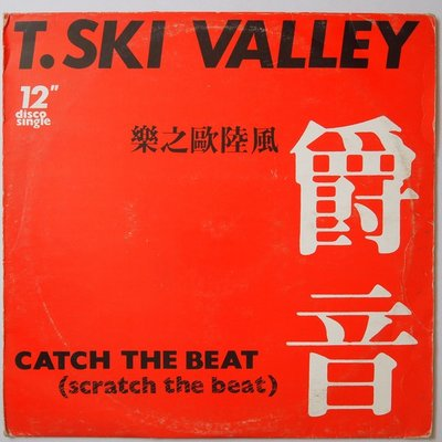 """T-Ski Valley  - Catch the beat - 12"""""""