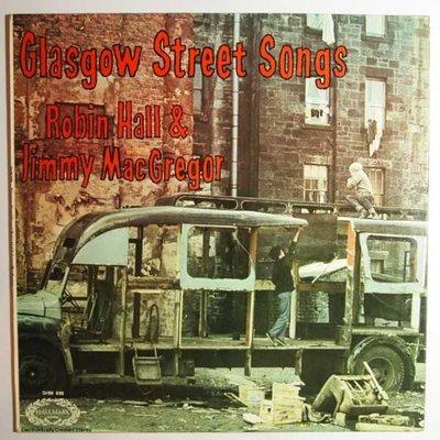 Robin Hall & Jimmy MacGregor - Glasgow street songs - LP