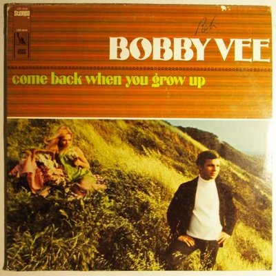 Bobby Vee - Come back when you grow up - LP