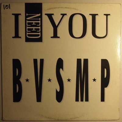 "B.V.S.M.P. - I need you - 12"""