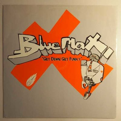 """Blue Max - Get down get funky - 12"""""""