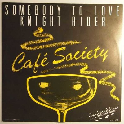 Café Society - Somebody to love / Knight rider - 12""