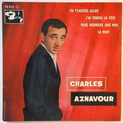 Charles Aznavour - Tu t'laisses aller - EP