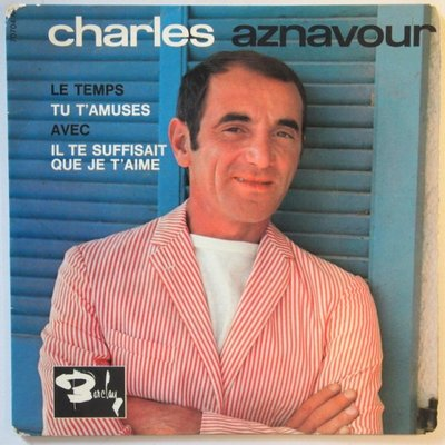 Charles Aznavour - Le temps - EP