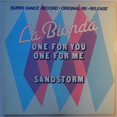 "La Bionda - One for you one for me / Sandstorm   - 12"""