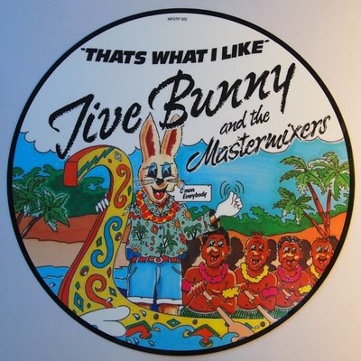 Jive Bunny and the Mastermixers  - That's what I like - 12""