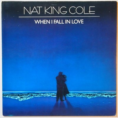 Nat King Cole - When I fall in love - Single