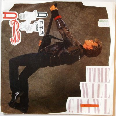 David Bowie - Time will crawl - Single
