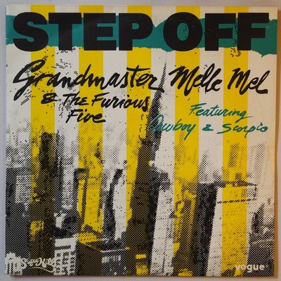 Grandmaster Melle Mel & The Furious Five featuring Cowboy & Scorpio - Step off - Single