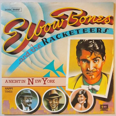 Elbow Bones and the Racketeers - A night in New York - Single