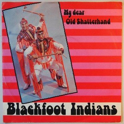 Blackfoot Indians ? - My dear old shatterhand  - Single