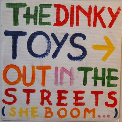 The Dinky Toys - Out in the streets (she boom…) - Single
