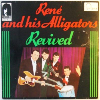 René and his Alligators - Revived - LP