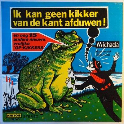 Various - Ik kan geen kikker van de kant afduwen! - LP