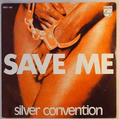 Silver Convention - Save me - Single