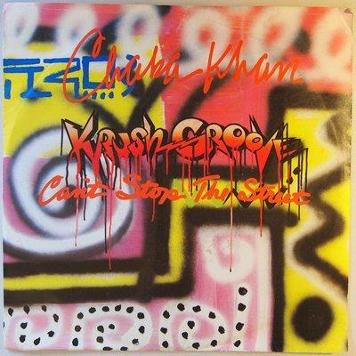 Chaka Khan - (Krush groove) Can't stop the street - Single