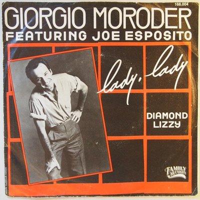 Giorgio Moroder featuring Joe Esposito - Lady, lady - Single