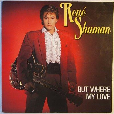 René Shuman - But where my love - Single