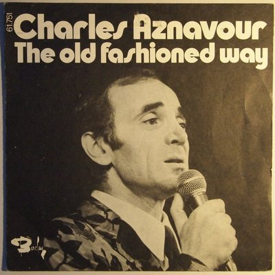 Charles Aznavour - The old fashioned way - Single