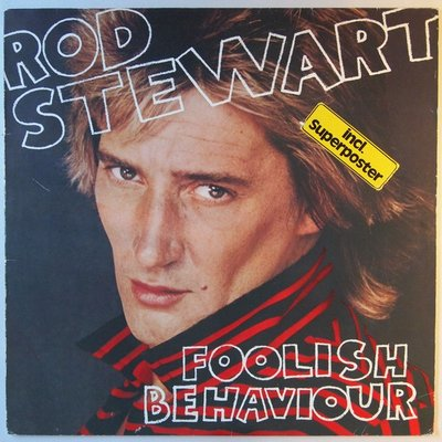 Rod Stewart - Foolish behaviour - LP
