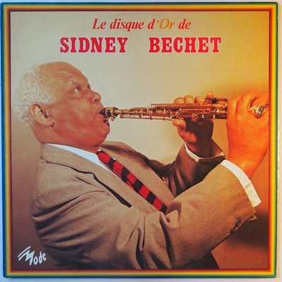 Sidney Bechet - Le disque d'or - LP
